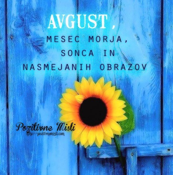 Avgust, mesec morja, sonca in nasmejanih obrazov