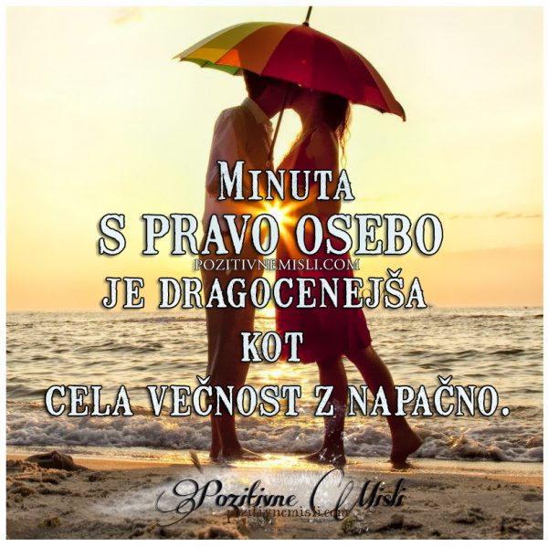 Minutka s pravo osebo ... Misli o ljubezni  💕💕