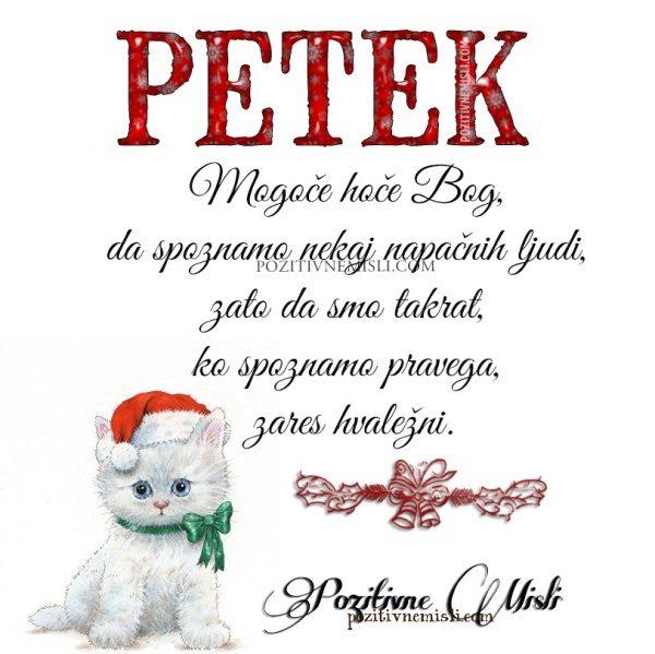 PETEK  -  Mogoče hoče Bog, da spoznamo nekaj napačnih ljudi ...