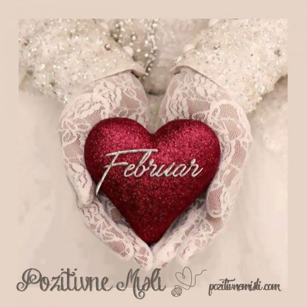 FEBRUAR, pozdravljen mesec ljubezni