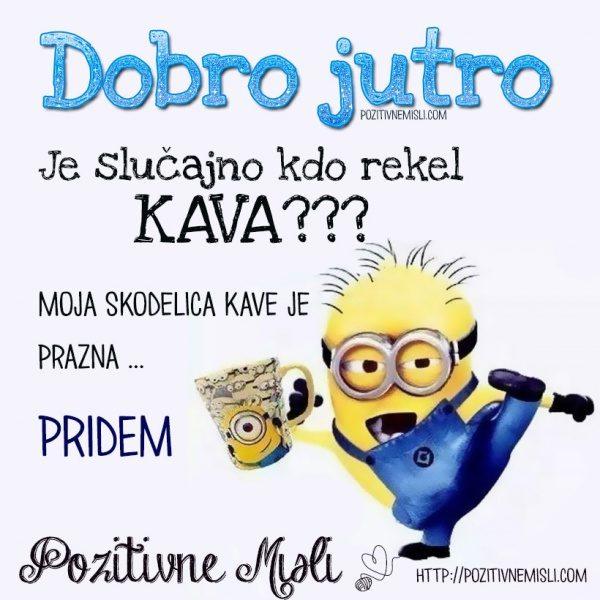 DOBRO JUTRO - KAVA ...