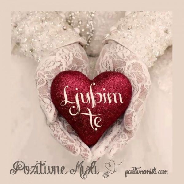 Ljubim te - najlepše ljubezenske msili