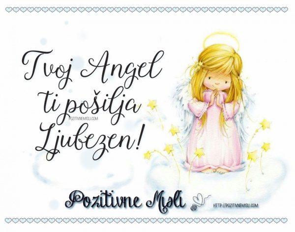 Tvoj Angel ti pošilja ljubezen - najlepše misli o angelih 😇