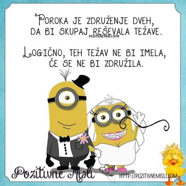 Poroka je združenje dveh, da bi skupaj reševala težave