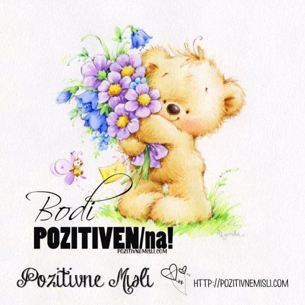 Bodi pozitiven! Bodi pozitivna!