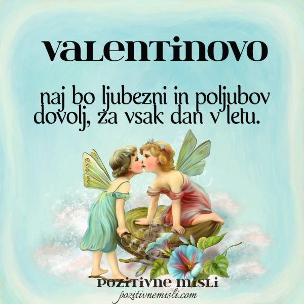 Valentinovo -  naj bo ljubezni ...