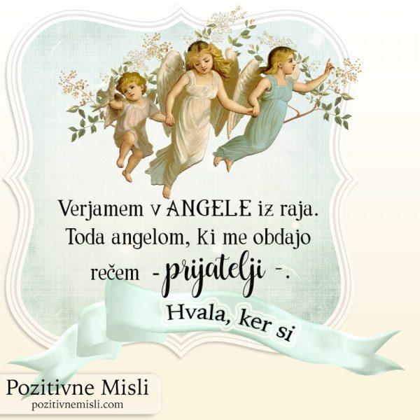 HVALA, DA SI - Verjamem v angele iz raja