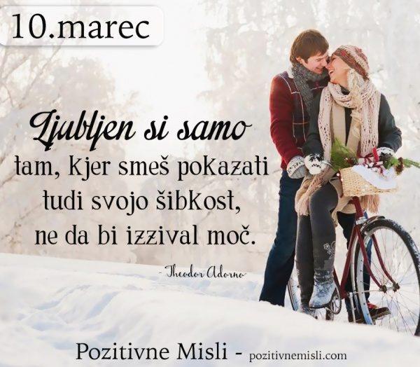 10. marec -  Ljubljen si