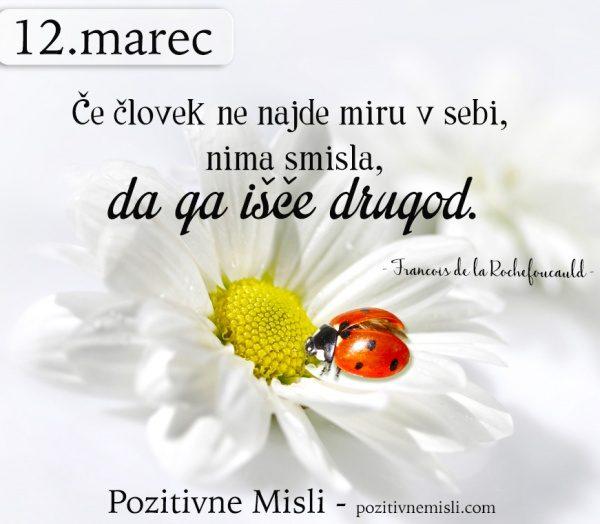 12. marec - 365 modrih misli - Če človek ne najde miru