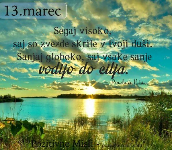 13. marec - 365 modrih misli - Segaj visoko