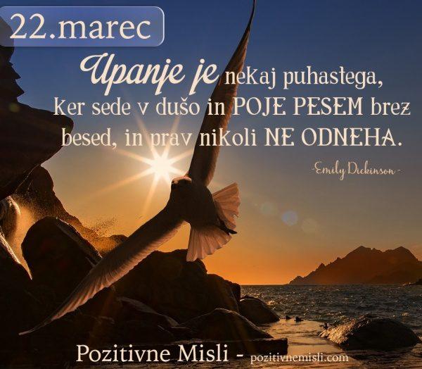 22. marec - 365 modrih misli - Upanje je nekaj