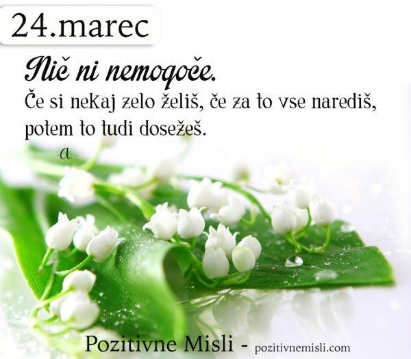 24. MAREC - 365 modrih misli - Nič ni nemogoče