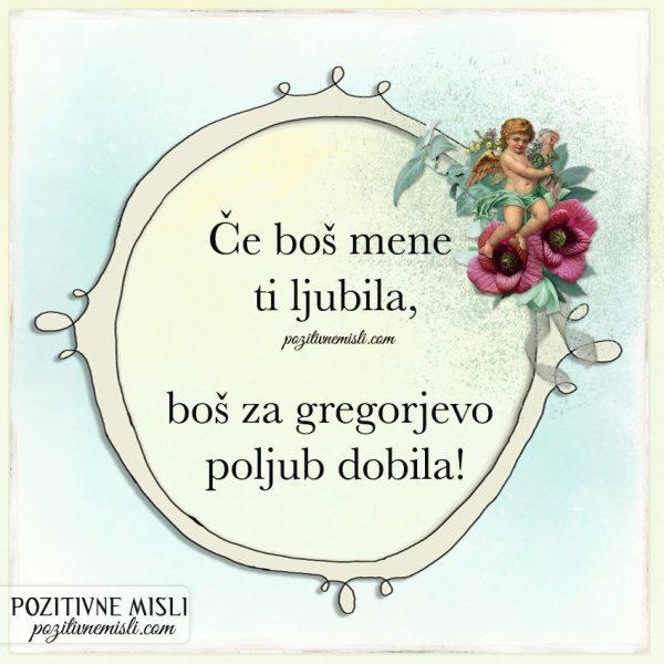 GREGORJEVO - Verzi - Če boš mene ti ljubila