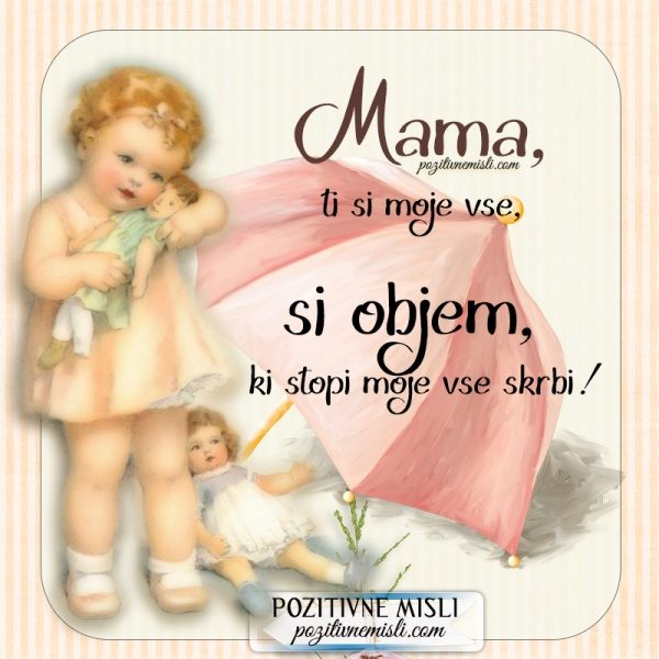 VERZI O MAMI - Mama ti si moje vse