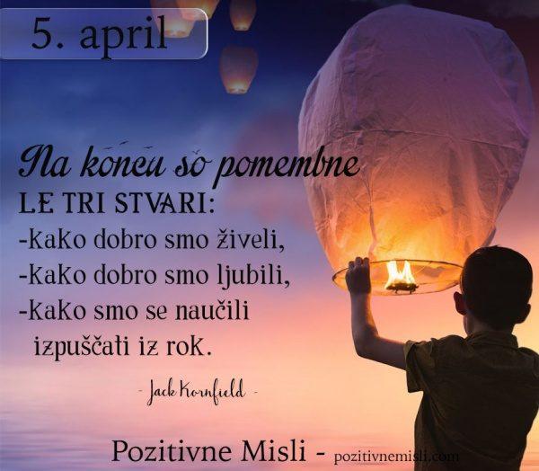 5. april - 365 modrih misli - Na koncu so pomembne