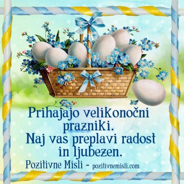 Prihajajo velikonočni prazniki - velikonočno voščilo
