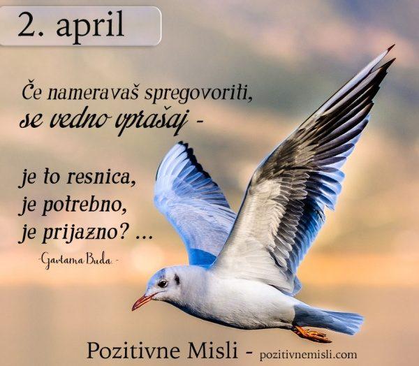 2. APRIL - misel za današnji dan