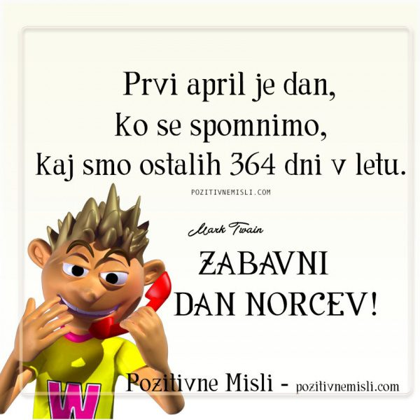 PRVI APRIL - prvoaprilske misli