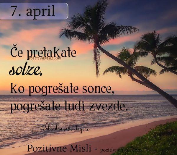 7. APRIL -  misli za današnji dan