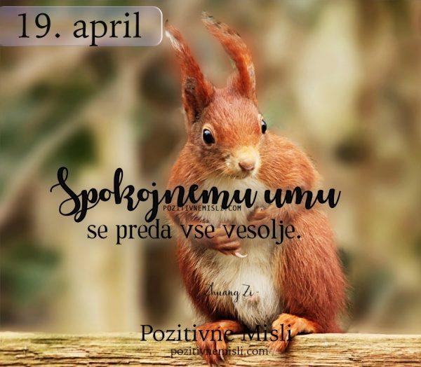 19. April - 365 misli - o spokojnosti