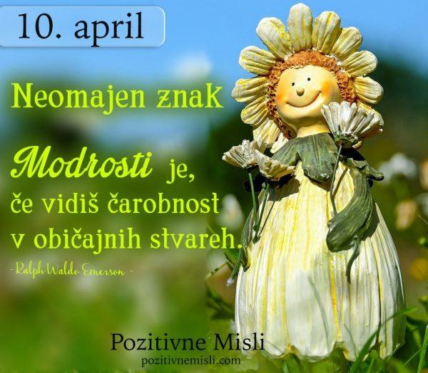 10. APRIL - misel za današnji dan - 365 modrih misli