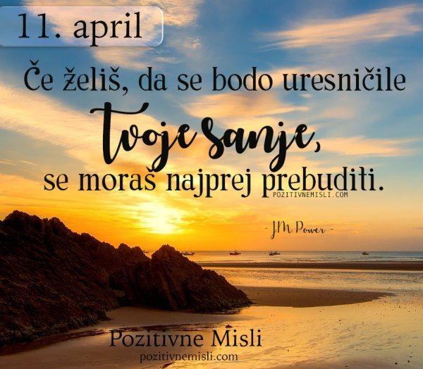 11. april - misel za današnji dan