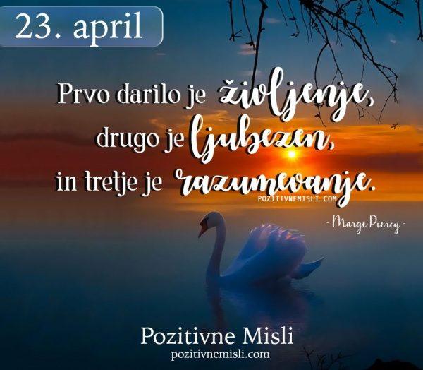 23. April - 365 modrih misli - Prvo darilo je življenje