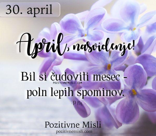 30. april - April, nasvidenje!