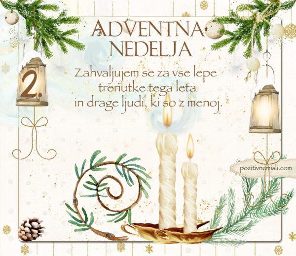 2. adventna nedelja - Zahvaljujem se za vse lepe