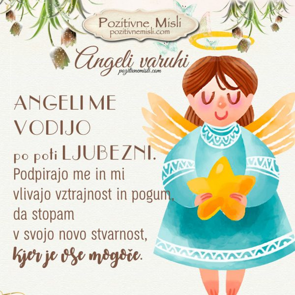 ANGEL VARUH - Angeli me vodijo  ...