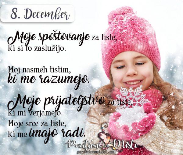 8. december - Moje spoštovanje za tiste