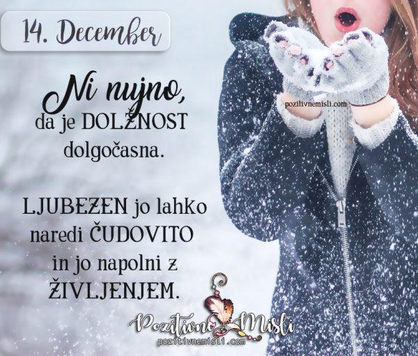 14. december - Ni nujno, da je dolžnost