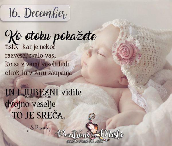 16. december - Ko otroku pokažete tisto