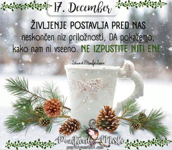 17. december - Življenje postavlja pred nas