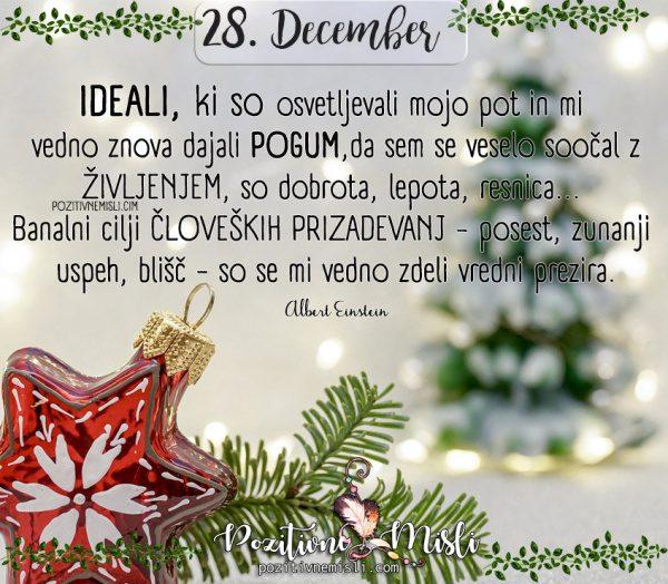 28. december - Ideali, ki so osvetljevali mojo pot