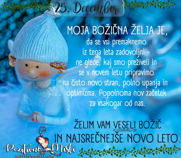 25. december - Moja božična želja je