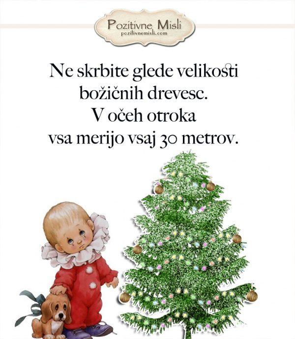Božični verzi  - Ne skrbite glede velikosti božičnih drevesc
