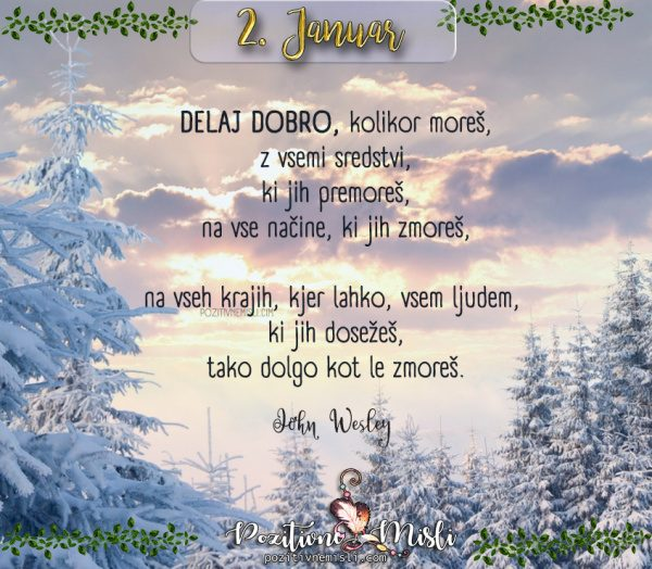 2. januar - 365 misli - Delaj dobro, kolikor moreš