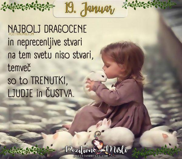 19. januar - 365 lepih misli za vsak dan -  Najbolj dragocene