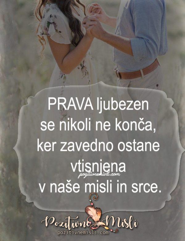 PRAVA ljubezen  se nikoli ne konča ...