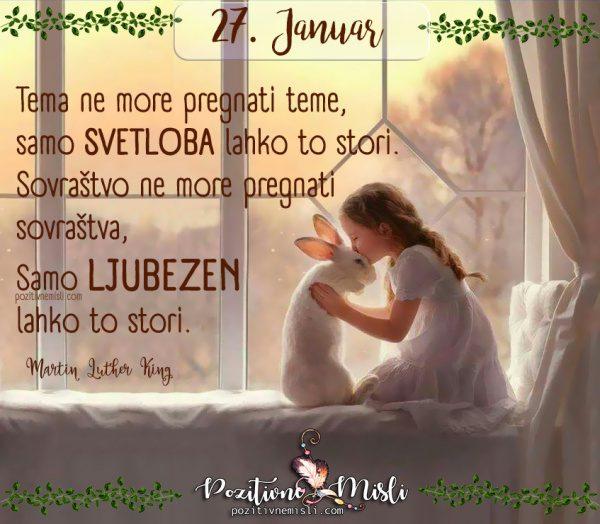 27. januar - 365 lepih misli za vsak dan -  Tema ne more