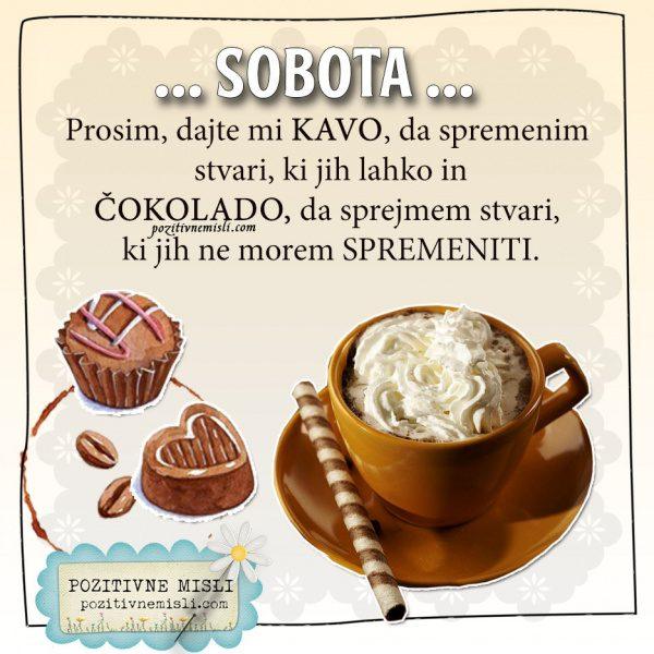 SOBOTA - Prosim, dajte mi kavo