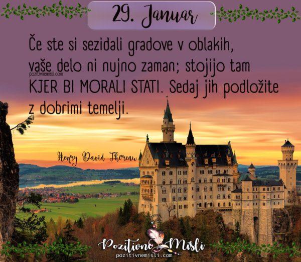 29. januar - 365 lepih misli za vsak dan - Če ste si sezidali