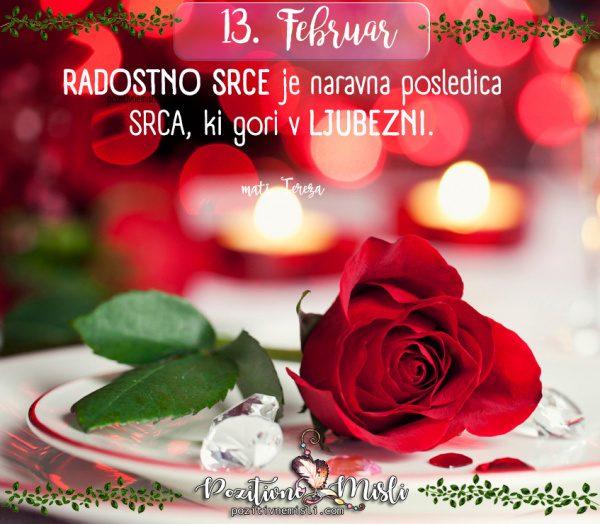 13. februar - 365 lepih misli za vsak dan - Radostno srce