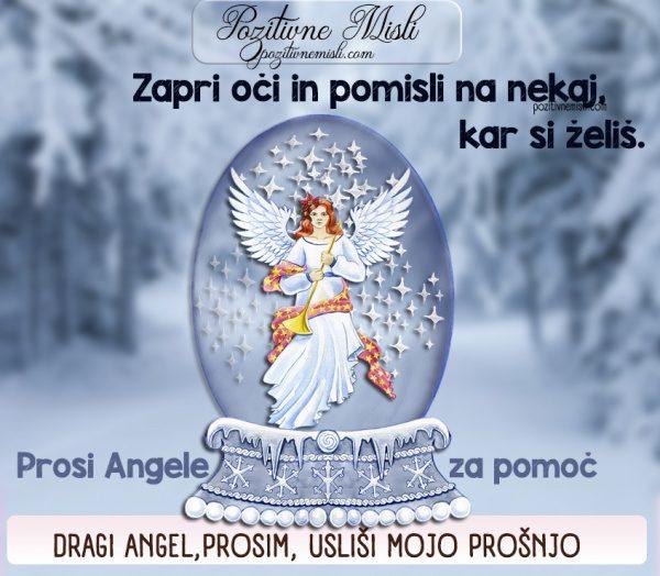 Dragi angel, prosim, usliši mojo prošnjo