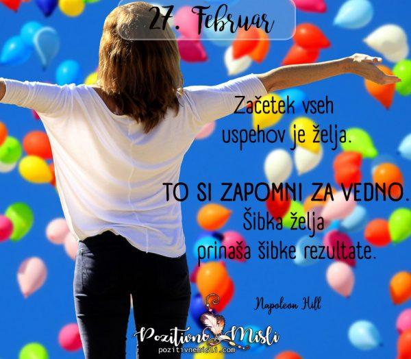 27. februar - 365 lepih misli za vsak dan -  Začetek vseh  uspehov