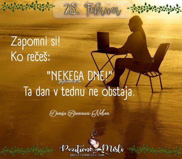 28. februar - 365 lepih misli za vsak dan - Nekega dne
