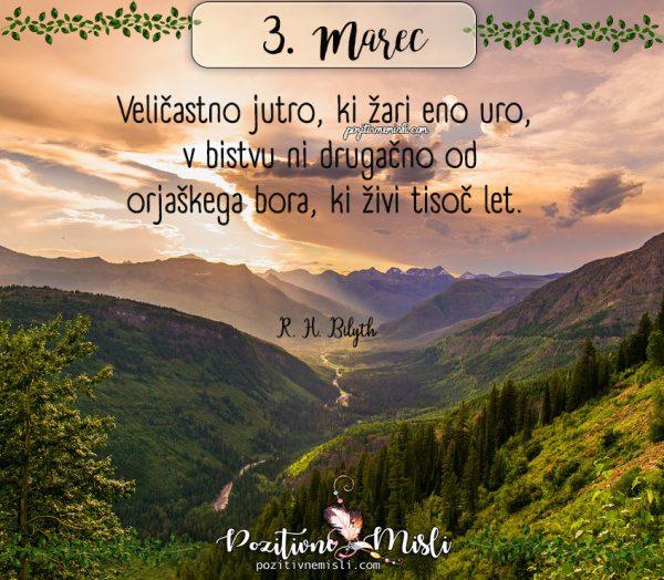 3. marec - 365 lepih misli za vsak dan - Veličastno jutro