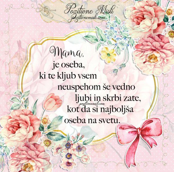 LEPE MISLI za 8. marec - Mama je oseba