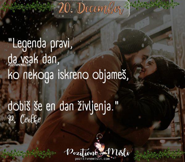 20. december -  365 lepih misli - Legenda pravi